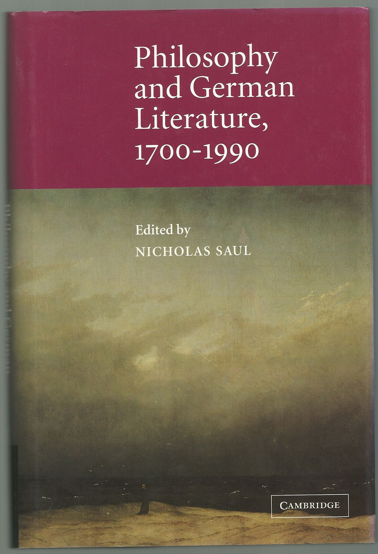 Philosophy and German Literature, 1700-1990 (Cambridge Studies in German)